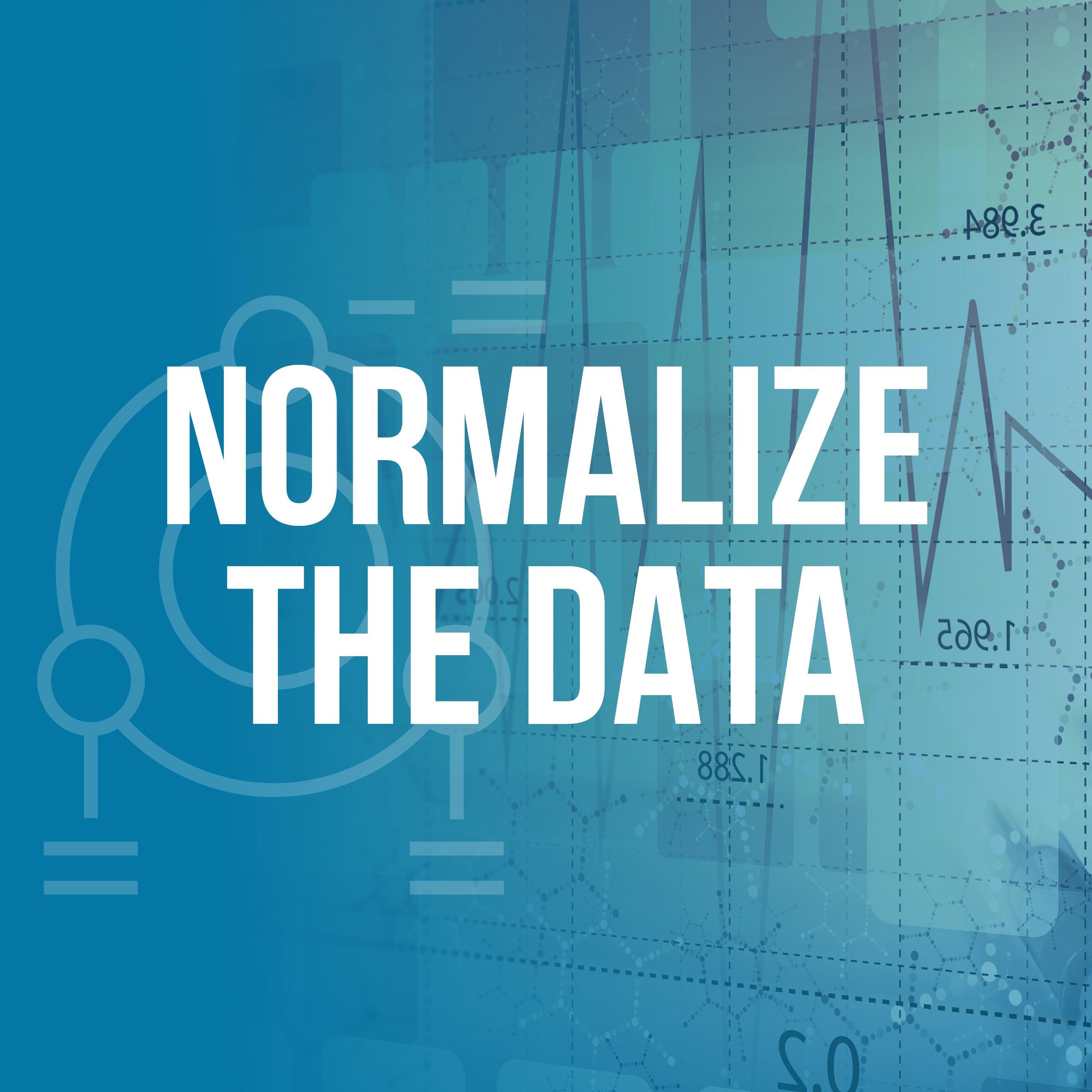 3 Normalize the Data - Square