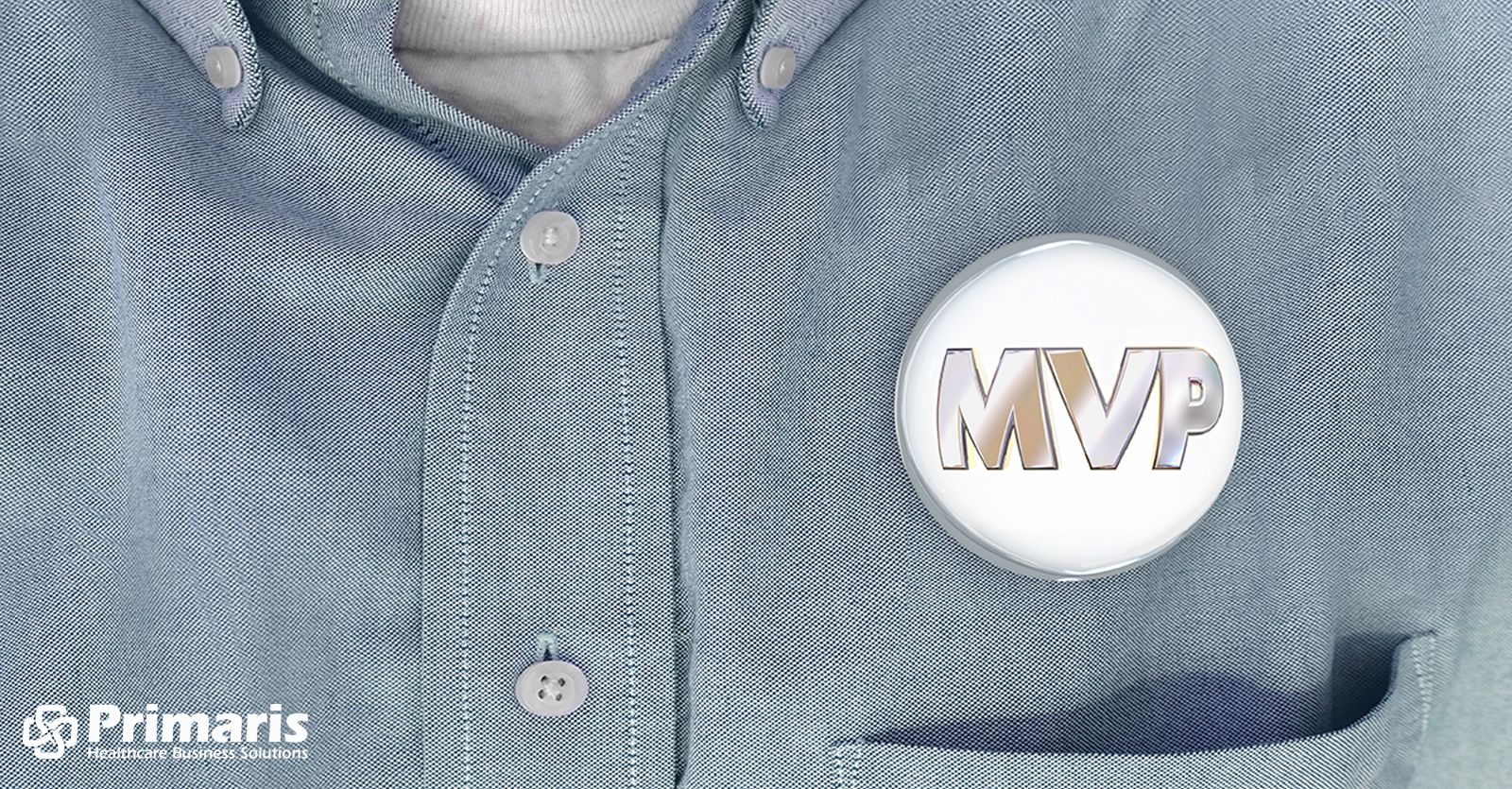 MVP button on a man's shirt, indicating that the patient if the MVP: Most Valuable Patient.