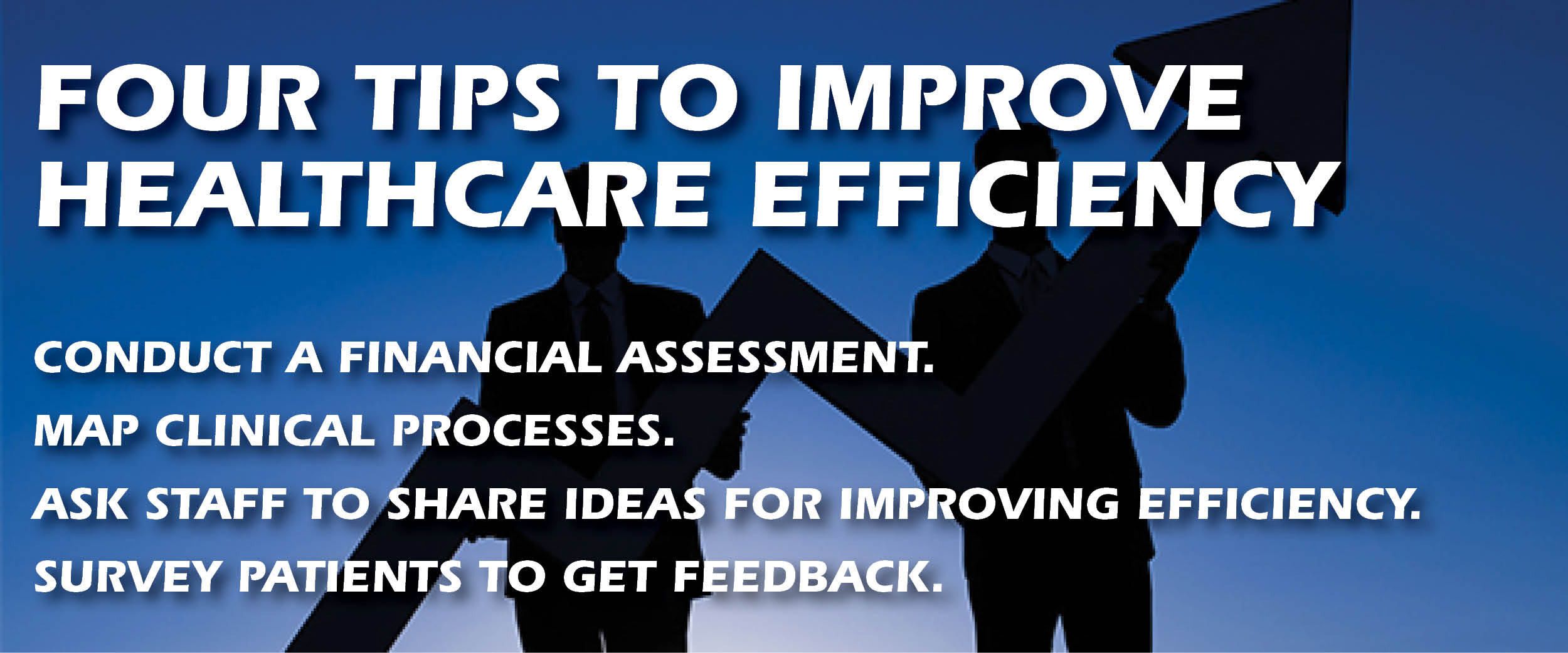 Four Tips to Improve Healthcare.jpg